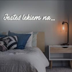 JESTEŚ LEKIEM NA... LEDON świecący napis na ścianę neon