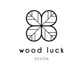 WOOD LUCK DESIGN